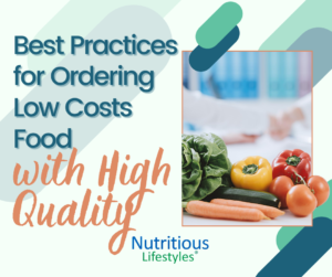 Best Practices for Ordering Low Costs Food with High Quality