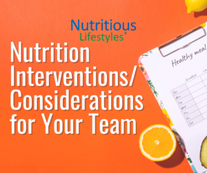 Nutrition Interventions_Considerations for Your Team